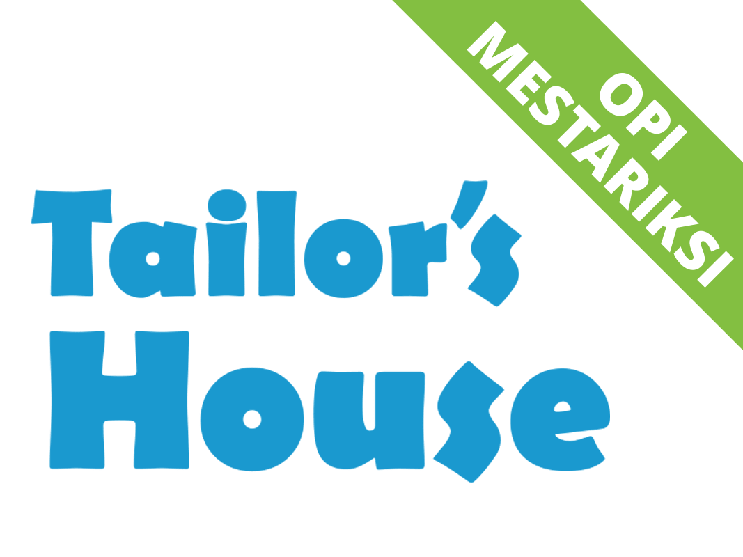 Tailor's House:lle esite ja rollup